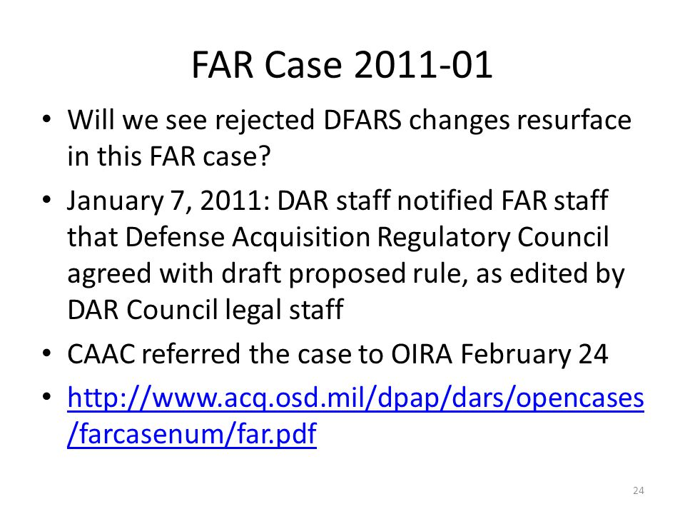 FAR Case 2011-01 Will we see rejected DFARS changes resurface in this FAR case