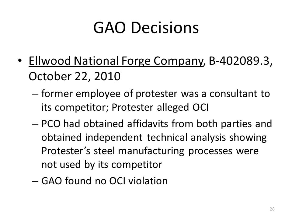 GAO Decisions Ellwood National Forge Company, B-402089.3, October 22, 2010.