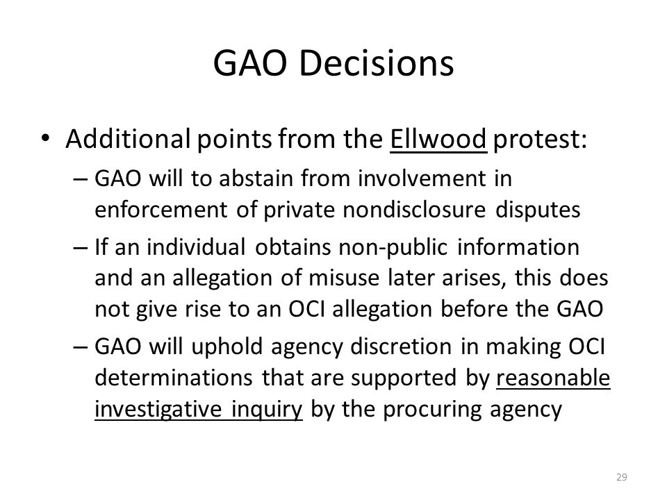 GAO Decisions Additional points from the Ellwood protest: