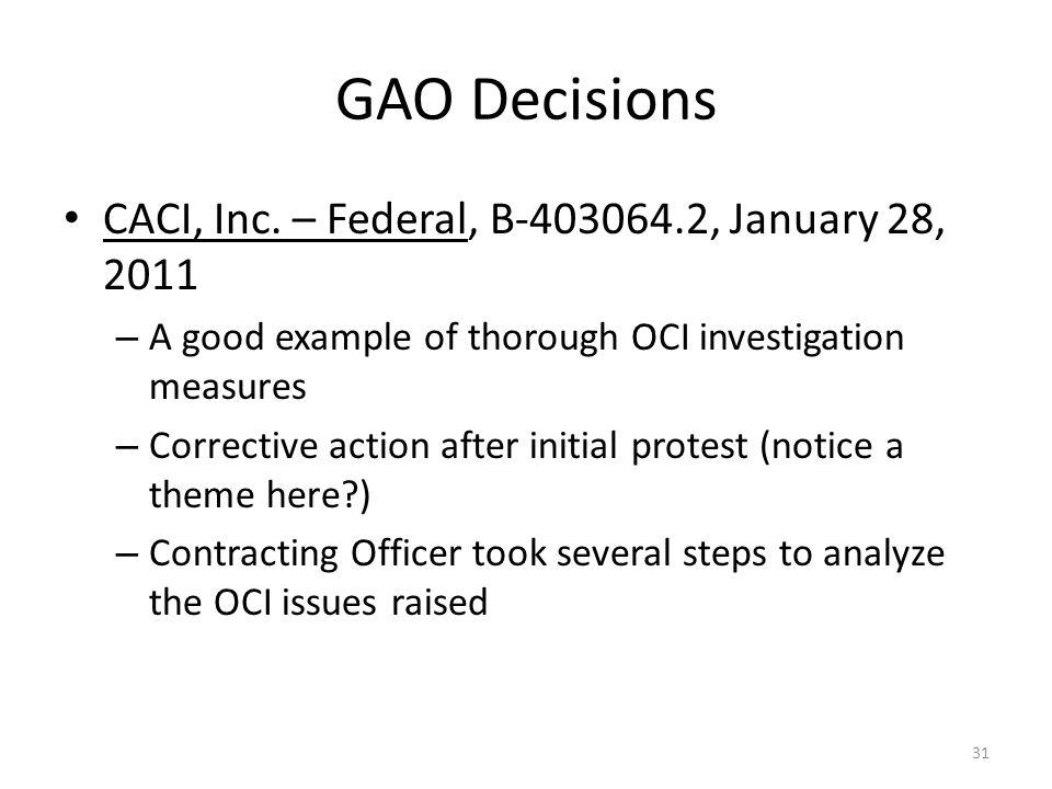 GAO Decisions CACI, Inc. – Federal, B-403064.2, January 28, 2011