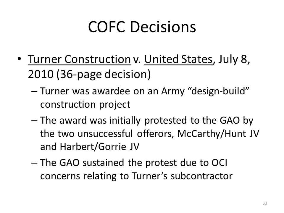 COFC Decisions Turner Construction v. United States, July 8, 2010 (36-page decision)