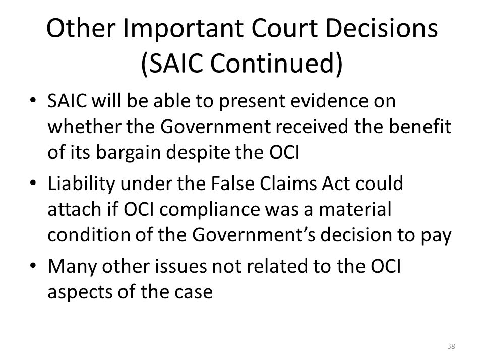 Other Important Court Decisions (SAIC Continued)