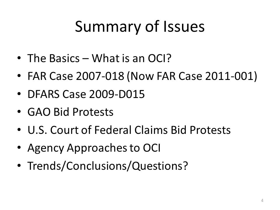 Summary of Issues The Basics – What is an OCI