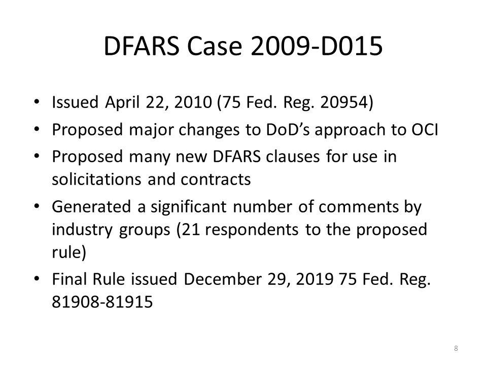 DFARS Case 2009-D015 Issued April 22, 2010 (75 Fed. Reg. 20954)