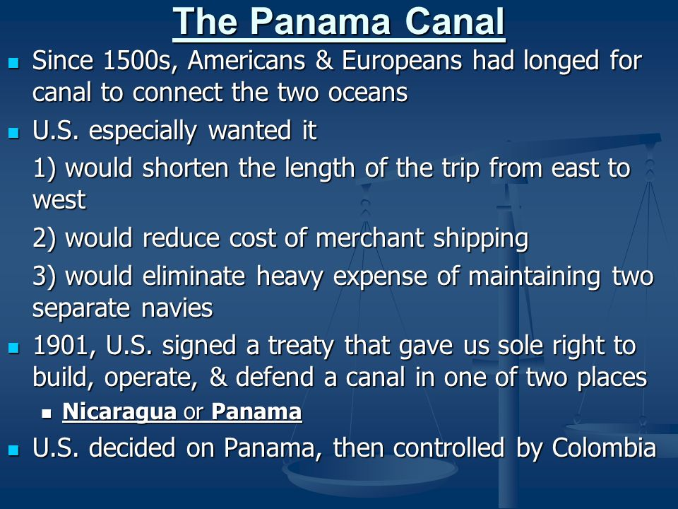 The Panama Canal Since 1500s, Americans & Europeans had longed for canal to connect the two oceans.