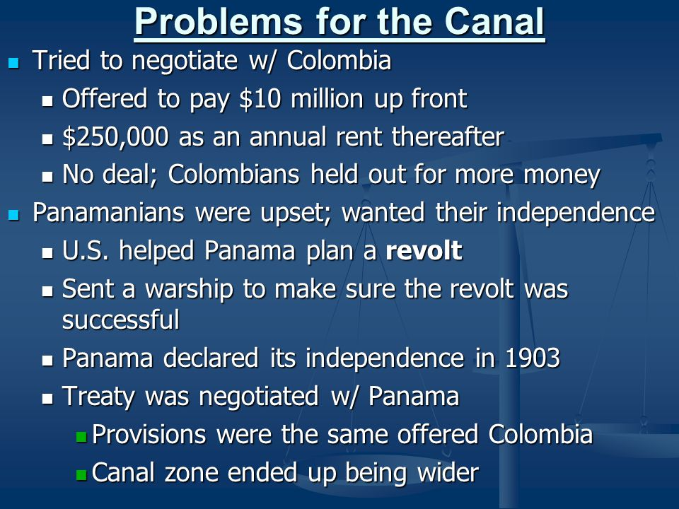 Problems for the Canal Tried to negotiate w/ Colombia