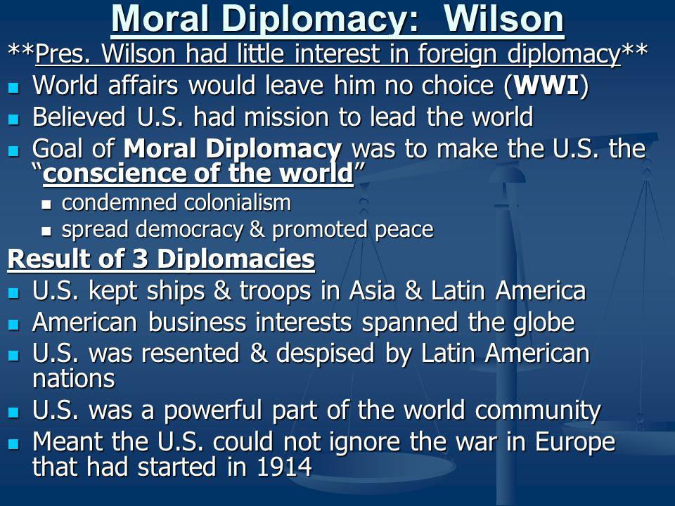 Moral Diplomacy: Wilson