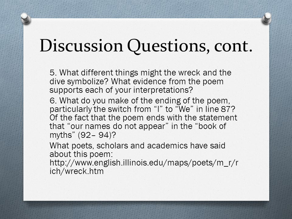 Discussion Questions, cont.