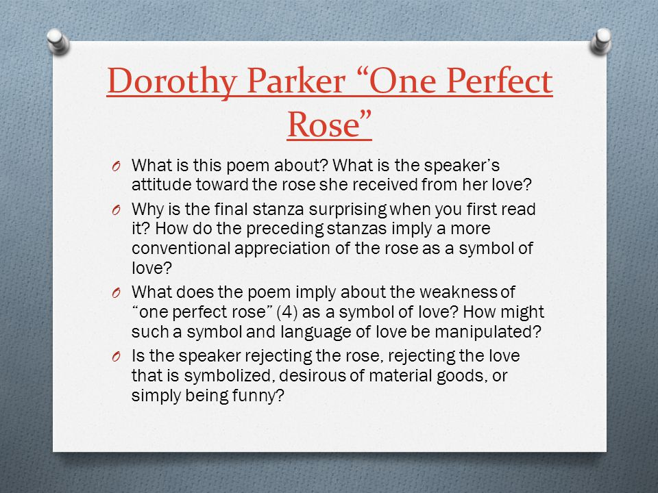 Dorothy Parker One Perfect Rose