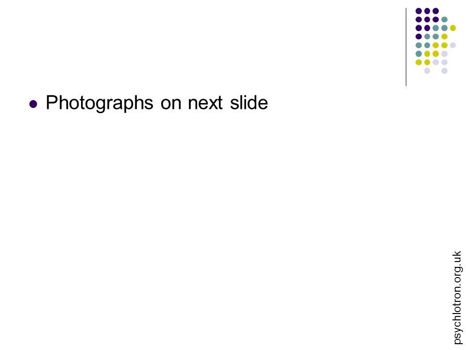 Photographs on next slide