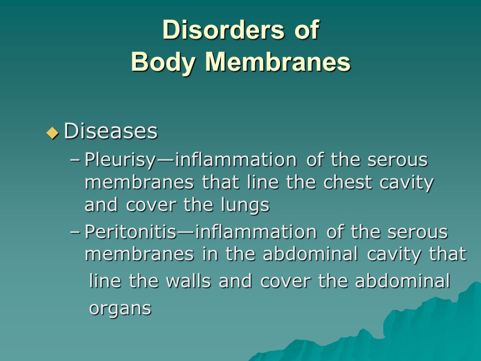 Disorders of Body Membranes