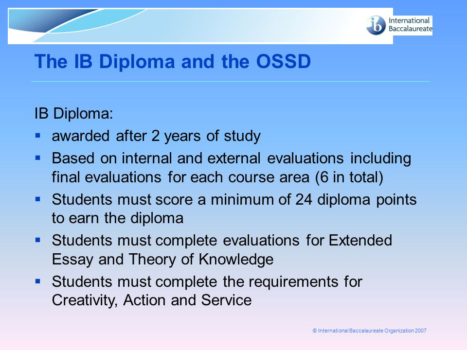 The IB Diploma and the OSSD