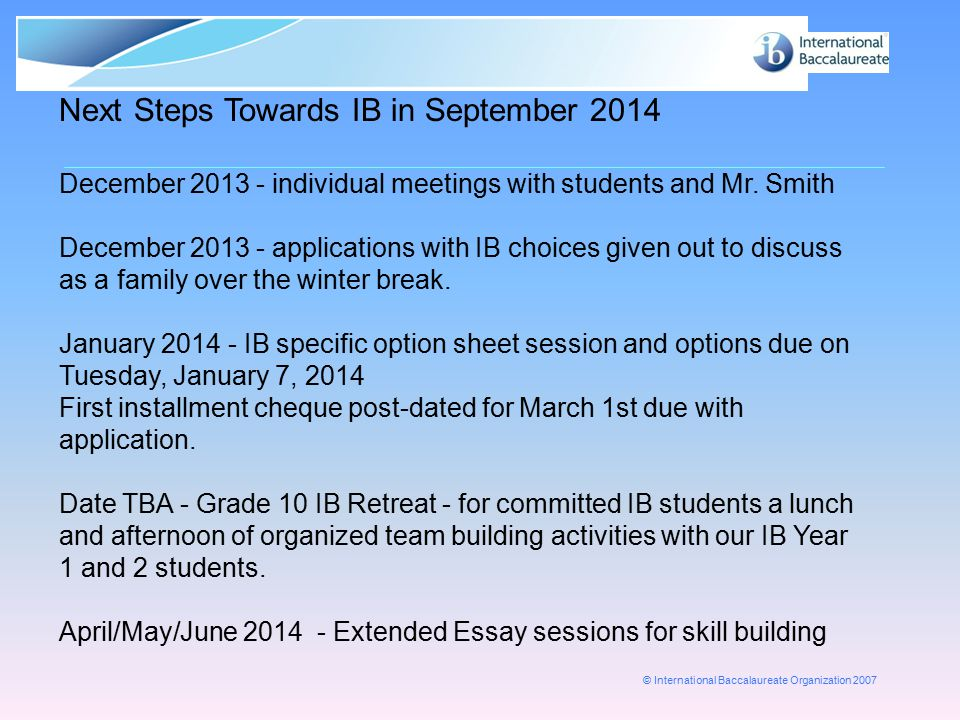Next Steps Towards IB in September 2014