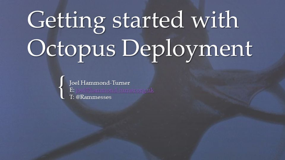 Getting started with Octopus Deployment