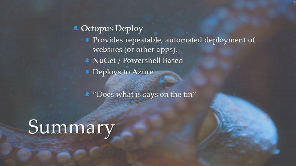 Summary Octopus Deploy