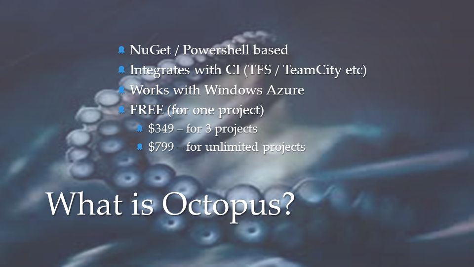 What is Octopus NuGet / Powershell based