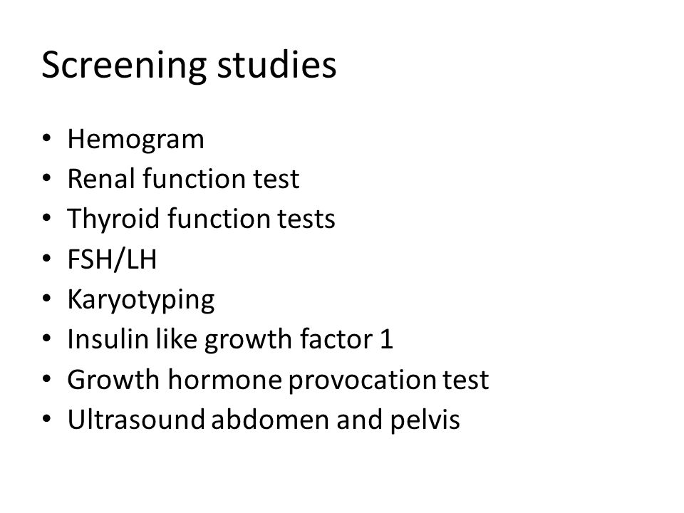 Screening studies Hemogram Renal function test Thyroid function tests