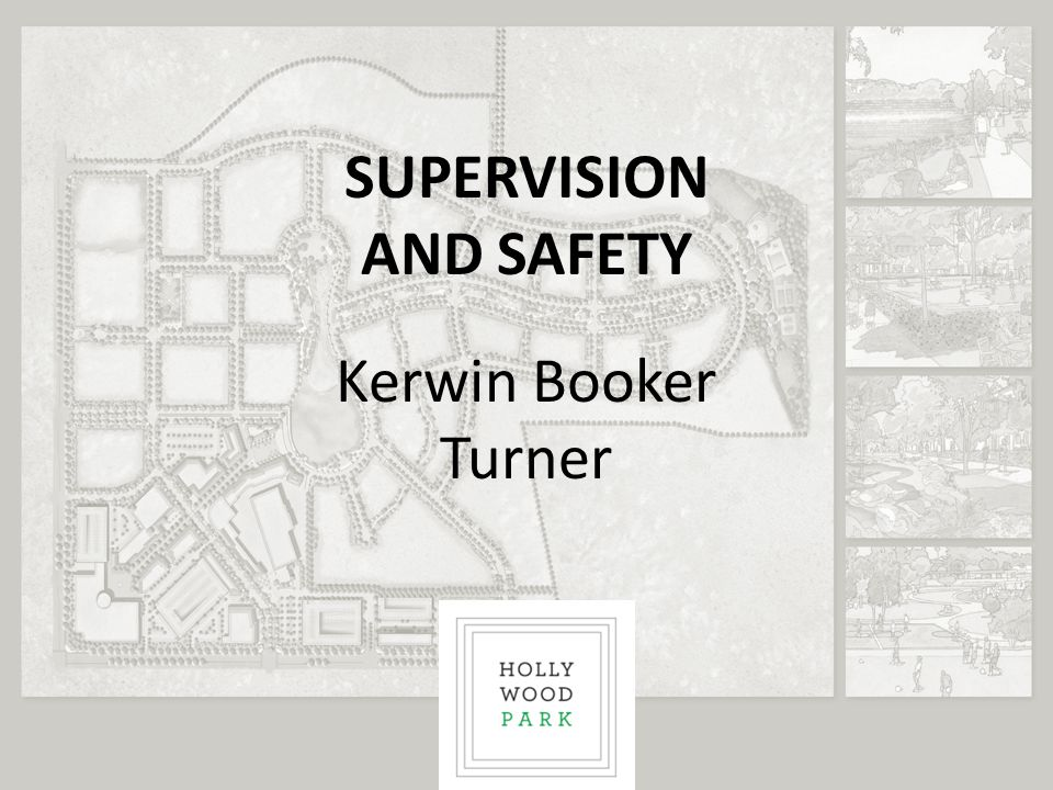 SUPERVISION AND SAFETY Kerwin Booker Turner