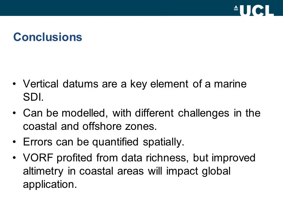 Conclusions Vertical datums are a key element of a marine SDI.