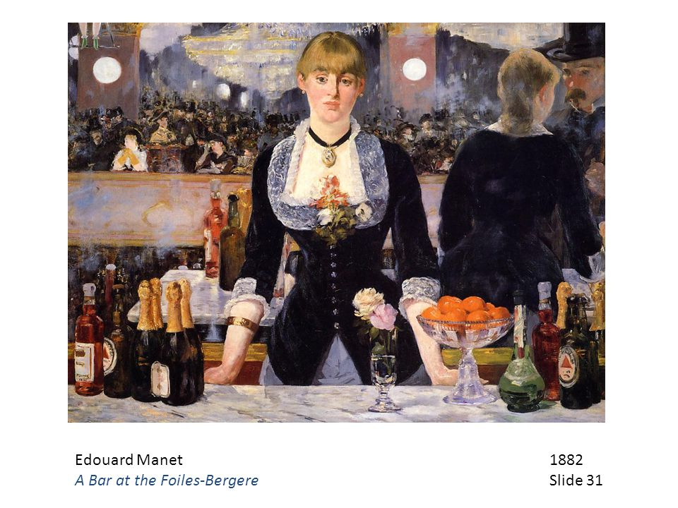 Edouard Manet 1882 A Bar at the Foiles-Bergere Slide 31