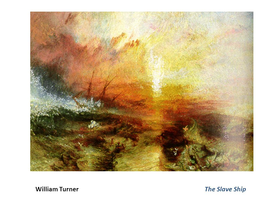 William Turner The Slave Ship