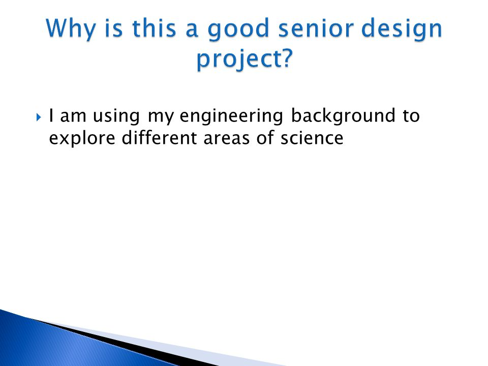 Why is this a good senior design project