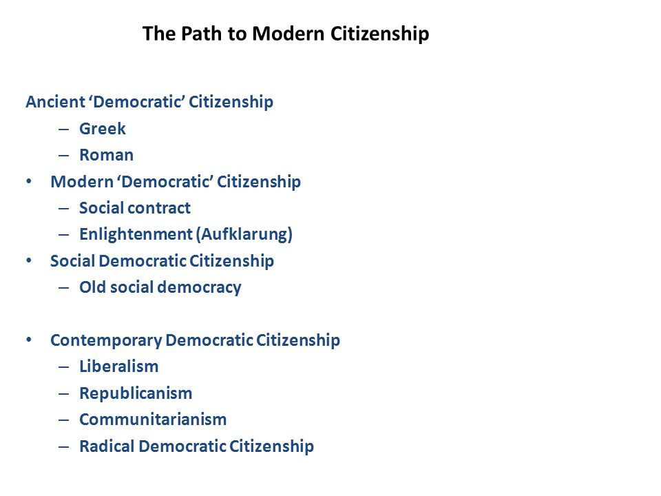 The Path to Modern Citizenship