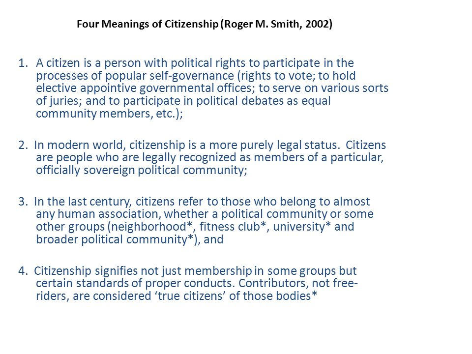 Four Meanings of Citizenship (Roger M. Smith, 2002)