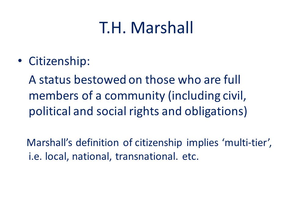 T.H. Marshall Citizenship: