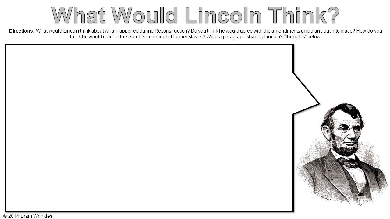 What Would Lincoln Think