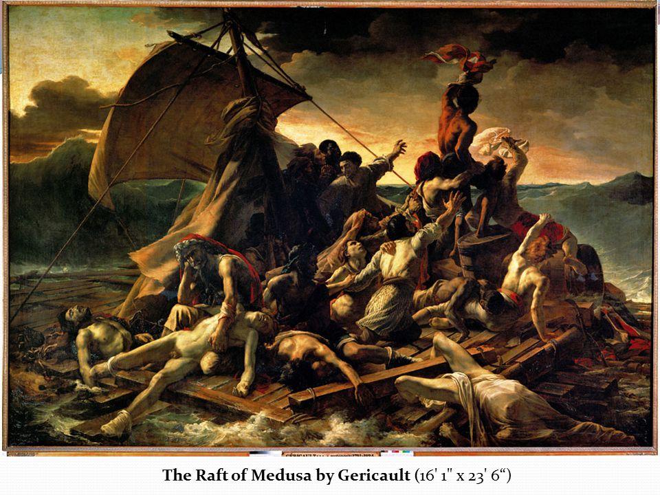 The Raft of Medusa by Gericault (16 1 x 23 6 )