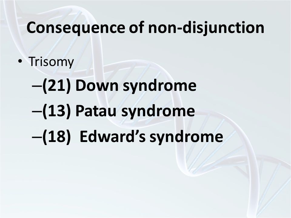 Consequence of non-disjunction