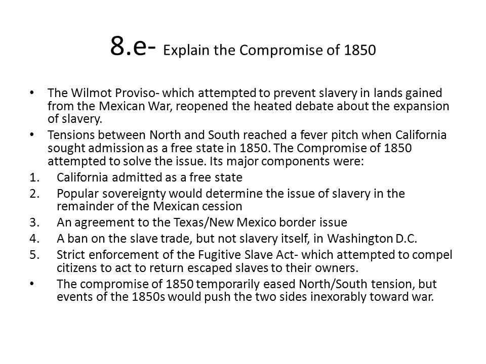 8.e- Explain the Compromise of 1850
