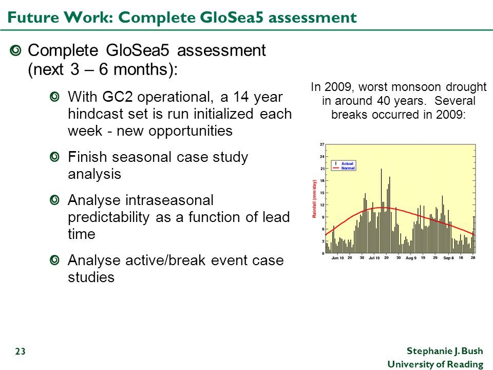 Future Work: Complete GloSea5 assessment