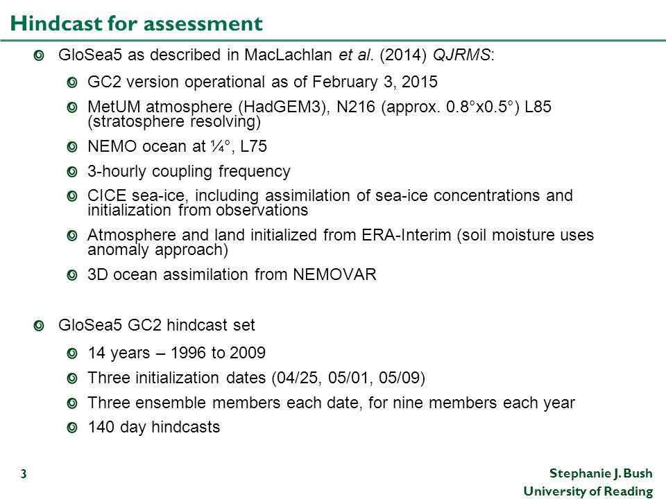 Hindcast for assessment