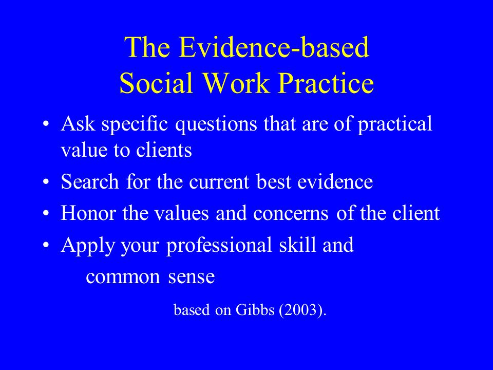 The Evidence-based Social Work Practice