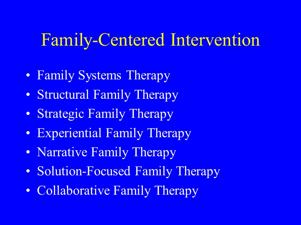 Family-Centered Intervention