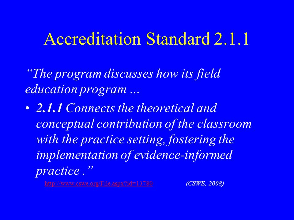 Accreditation Standard 2.1.1
