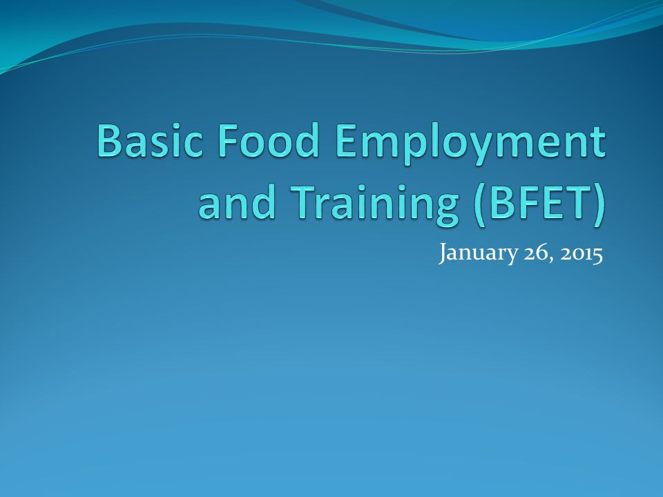 Basic Food Employment and Training (BFET)