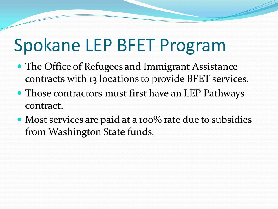 Spokane LEP BFET Program