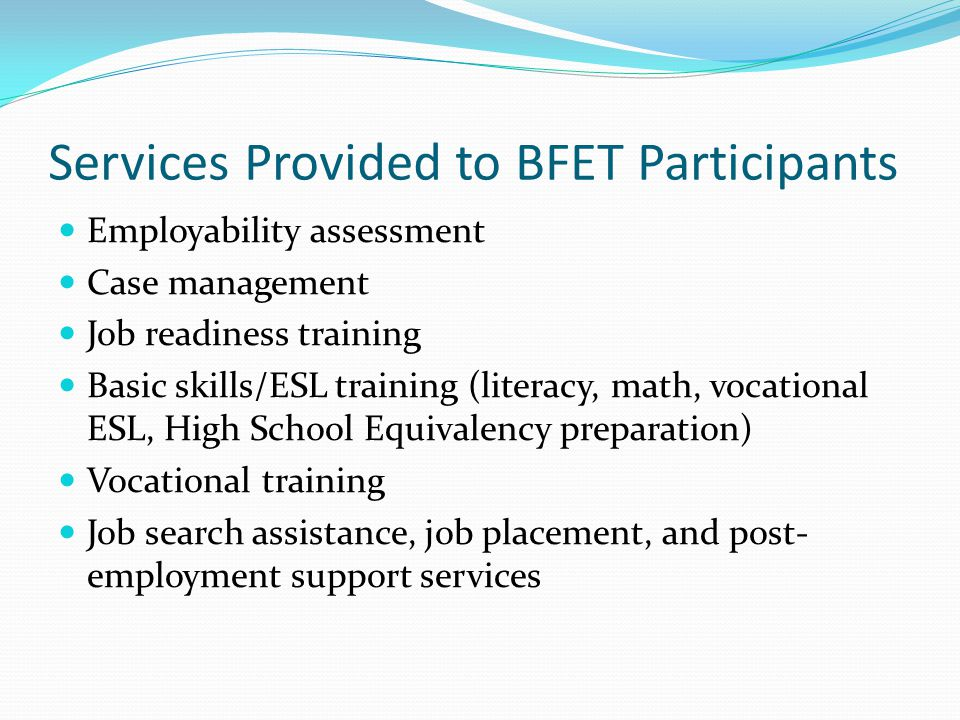 Services Provided to BFET Participants