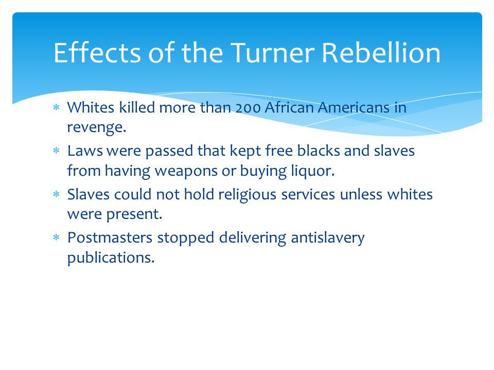 Effects of the Turner Rebellion
