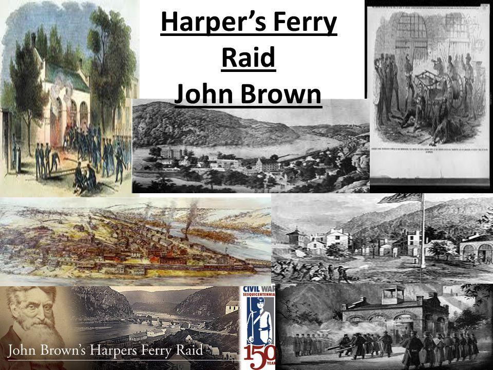 Harper's Ferry Raid John Brown