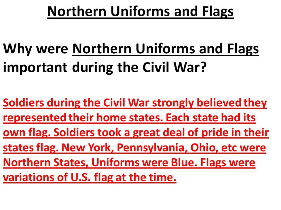 Northern Uniforms and Flags