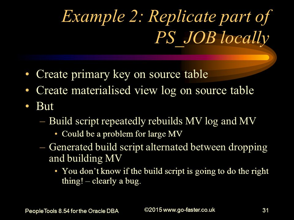 Example 2: Replicate part of PS_JOB locally