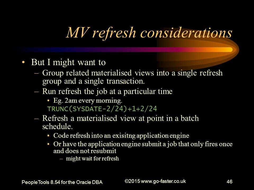 MV refresh considerations