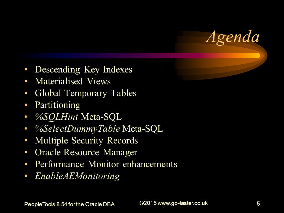 Agenda Descending Key Indexes Materialised Views
