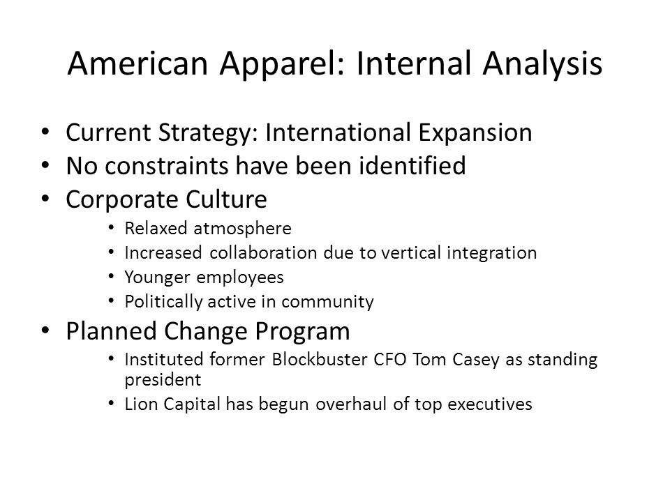 American Apparel: Internal Analysis