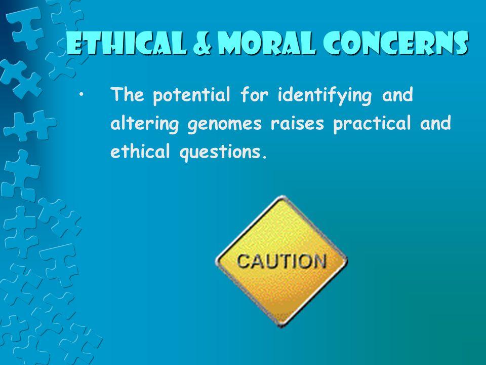 Ethical & Moral Concerns