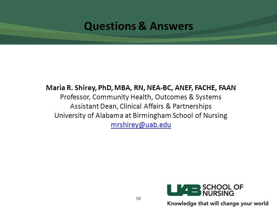 Maria R. Shirey, PhD, MBA, RN, NEA-BC, ANEF, FACHE, FAAN